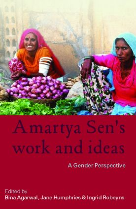 Amartya Sen's Work and Ideas: A Gender Perspective (Paperback) book cover