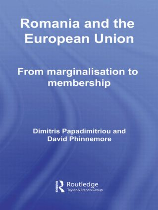 Romania and The European Union: From Marginalisation to Membership? (Hardback) book cover