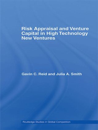 Risk Appraisal and Venture Capital in High Technology New Ventures (Hardback) book cover