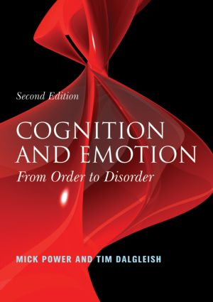 Cognition and Emotion: From Order to Disorder, 2nd Edition (Paperback) book cover