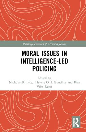 Moral Issues in Intelligence-led Policing book cover