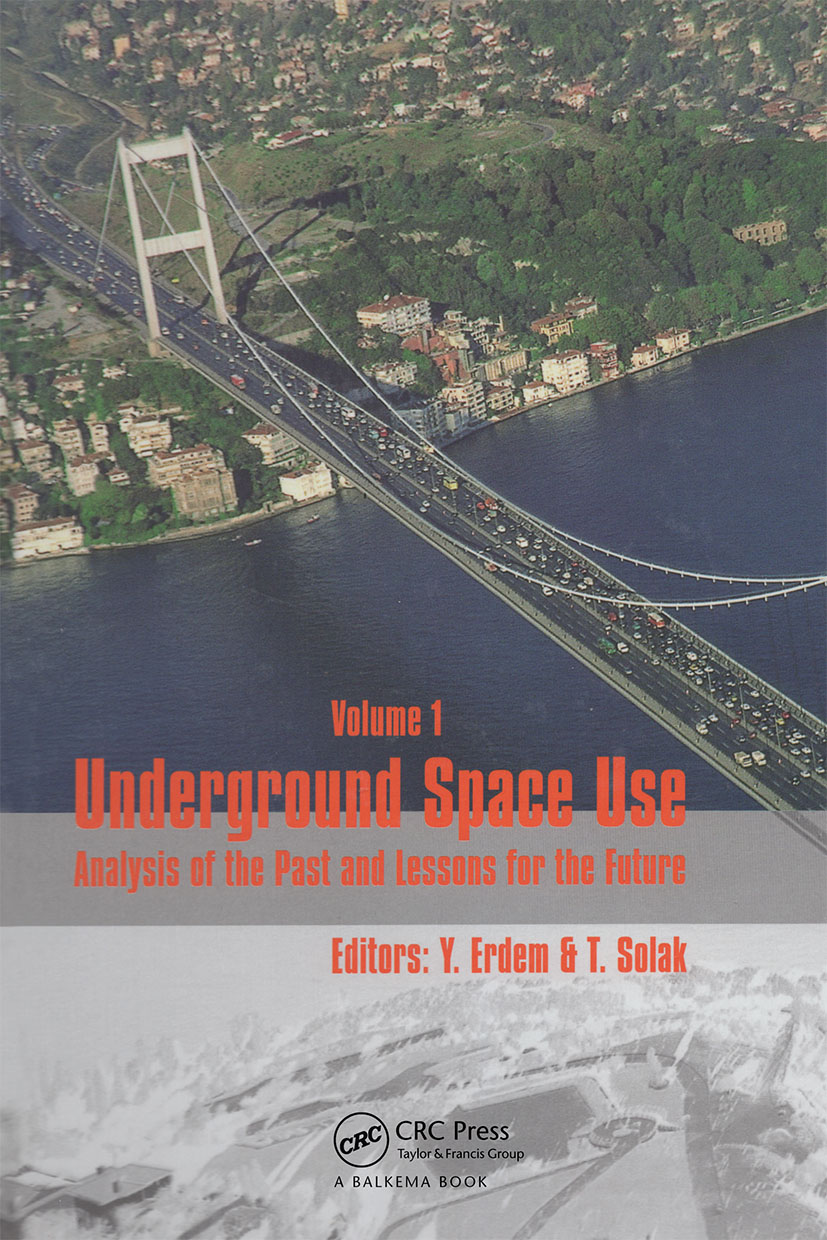Underground Space Use. Analysis of the Past and Lessons for the Future, Two Volume Set: Proceedings of the International World Tunnel Congress and the 31st ITA General Assembly, Istanbul, Turkey, 7-12 May 2005, 1st Edition (Pack) book cover