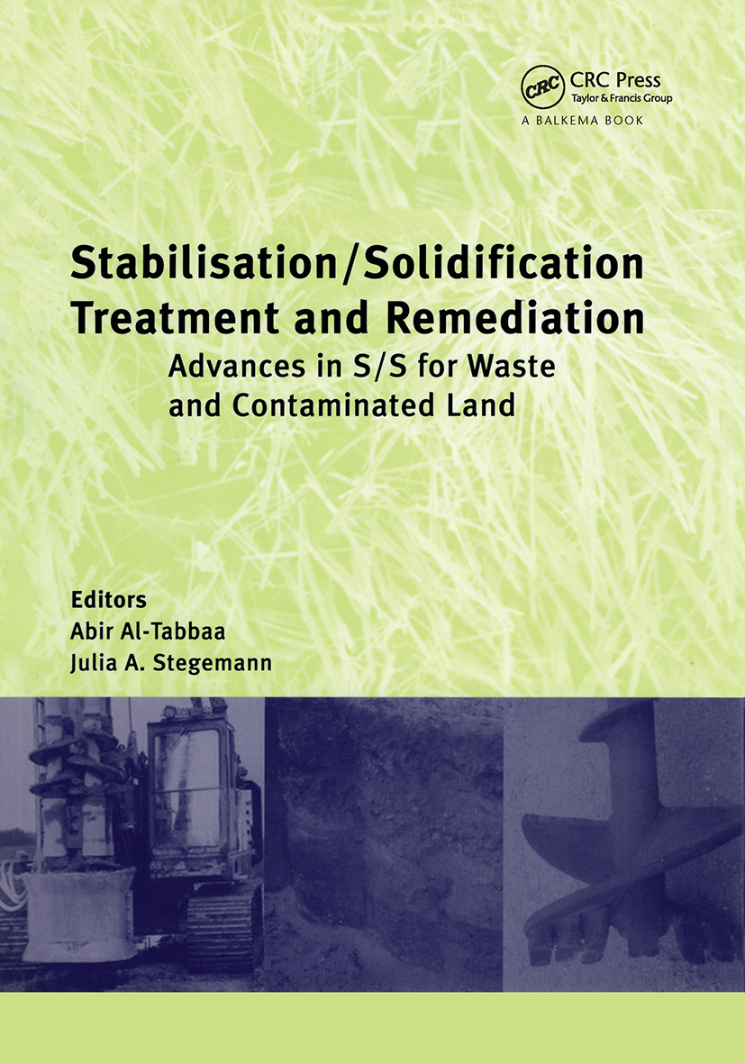 Stabilisation/Solidification Treatment and Remediation: Proceedings of the International Conference on Stabilisation/Solidification Treatment and Remediation, 12-13 April 2005, Cambridge, UK, 1st Edition (Pack) book cover