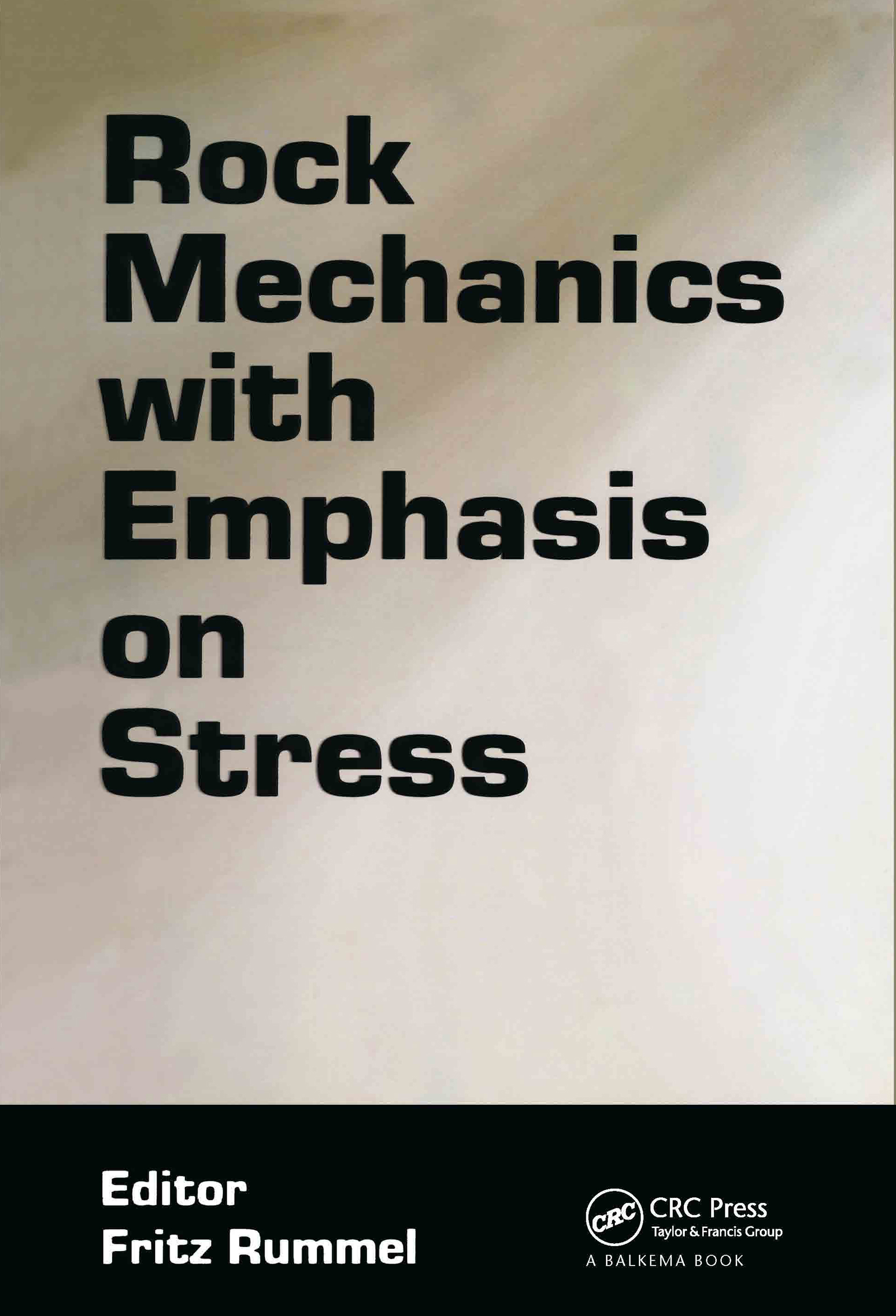 Rock Mechanics with Emphasis on Stress: 1st Edition (Hardback) book cover