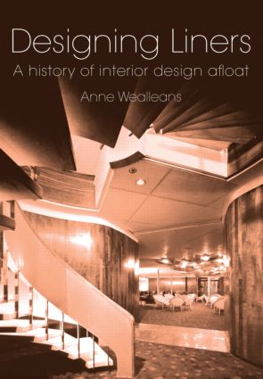 Designing Liners: A History of Interior Design Afloat (Paperback) book cover