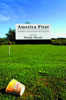 America First: Naming the Nation in US Film (Paperback) book cover
