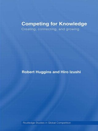 Competing for Knowledge: Creating, Connecting and Growing (Hardback) book cover