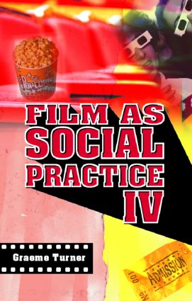 Film as Social Practice: 4th Edition (Paperback) book cover