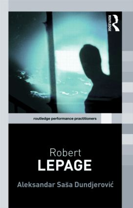 Robert Lepage book cover