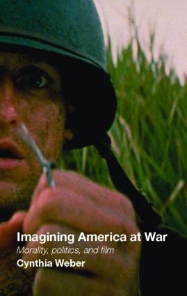 Imagining America at War: Morality, Politics and Film (Paperback) book cover