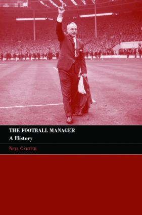 The Football Manager: A History book cover