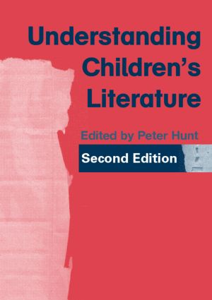 Understanding Children's Literature: 2nd Edition (Paperback) book cover