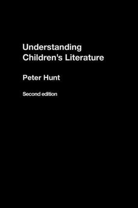 Understanding Children's Literature: 2nd Edition (Hardback) book cover