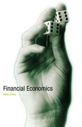 Financial Economics: 1st Edition (Paperback) book cover