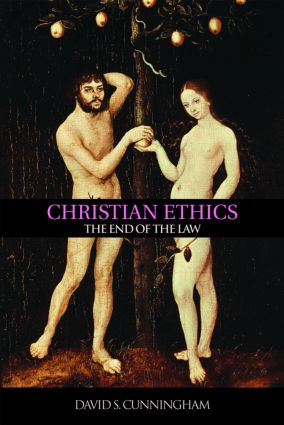 Christian Ethics: The End of the Law (Paperback) book cover