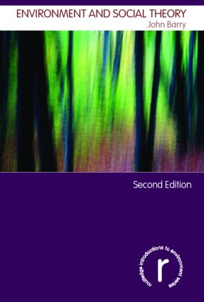 Environment and Social Theory: 2nd Edition (Paperback) book cover