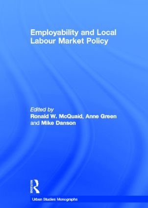 Employability and Local Labour Markets (Hardback) book cover