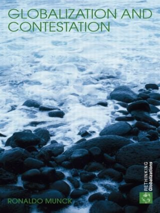 Globalization and Contestation: The New Great Counter-Movement (Paperback) book cover