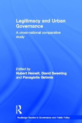 Legitimacy and Urban Governance: A Cross-National Comparative Study, 1st Edition (Hardback) book cover