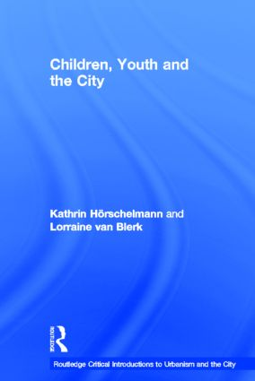 Children, Youth and the City book cover