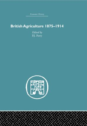 British Agriculture: 1875-1914 (Hardback) book cover