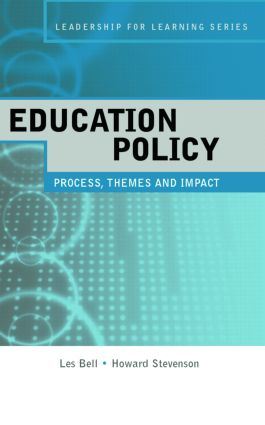 Education Policy: Process, Themes and Impact book cover