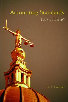 Accounting Standards: True or False?: 1st Edition (Paperback) book cover