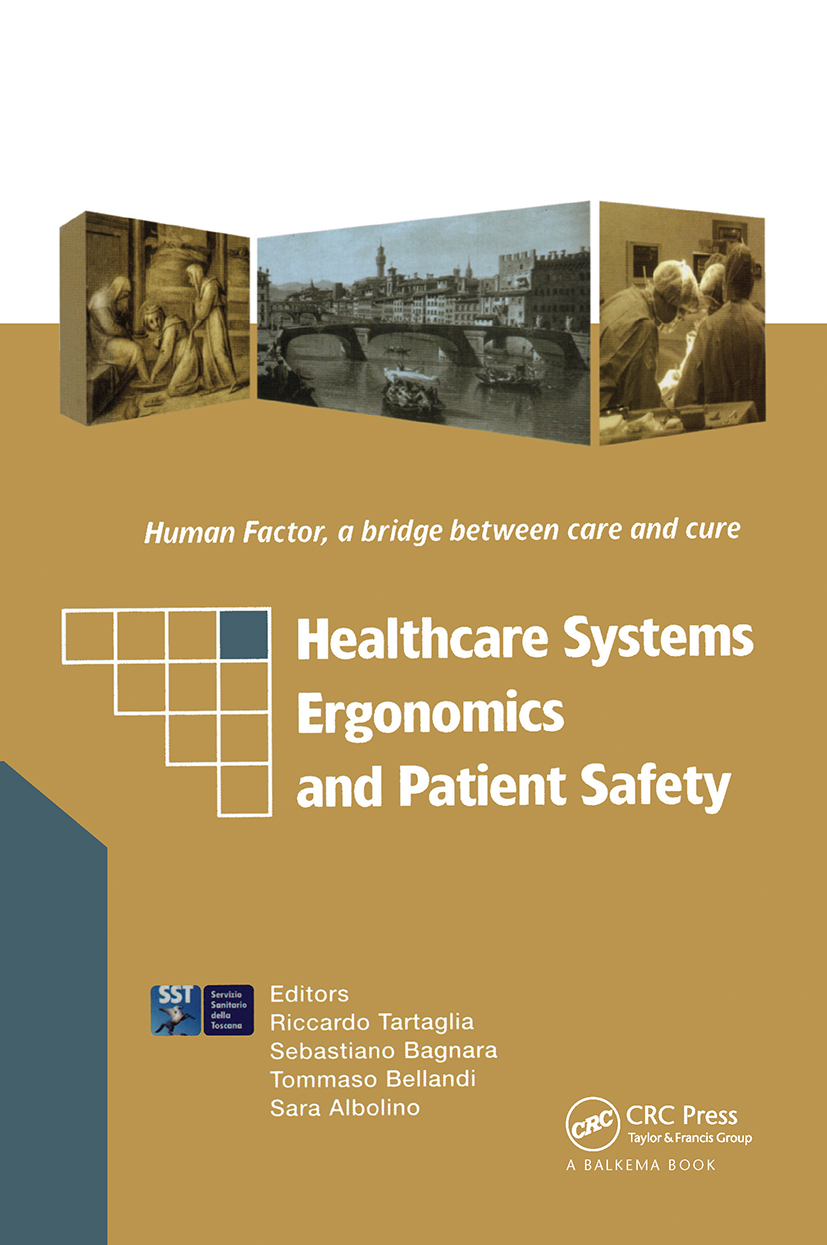 Healthcare Systems Ergonomics and Patient Safety: Proceedings on the International Conference on Healthcare Systems Ergonomics and Patient Safety (HEPS 2005), Florence, Italy, 30 March-2 April 2005, 1st Edition (Pack) book cover