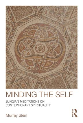 Minding the Self: Jungian meditations on contemporary spirituality book cover