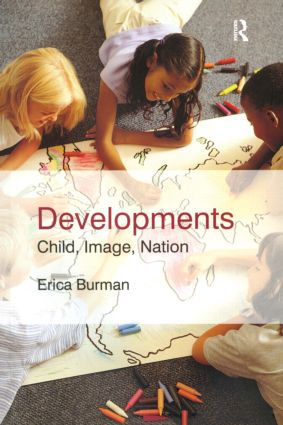 Developments: Child, Image, Nation, 1st Edition (Paperback) book cover