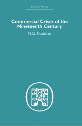 Commercial Crises of the Nineteenth Century: 1st Edition (Hardback) book cover