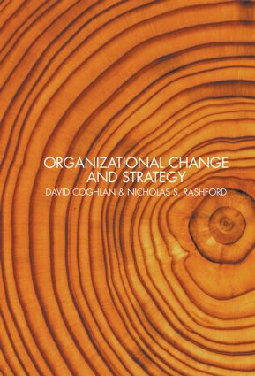 Organizational Change and Strategy: An Interlevel Dynamics Approach (Hardback) book cover