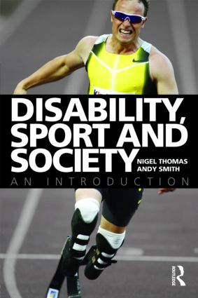 Disability, Sport and Society: An Introduction (Paperback) book cover