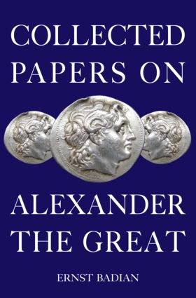 Collected Papers on Alexander the Great (Hardback) book cover