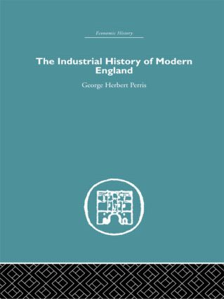 The Industrial History of Modern England (Hardback) book cover