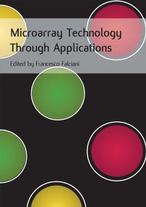 Microarray Technology Through Applications: 1st Edition (Paperback) book cover