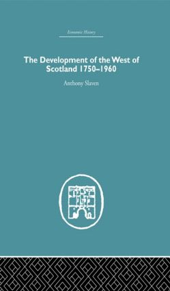 The Development of the West of Scotland 1750-1960 (Hardback) book cover