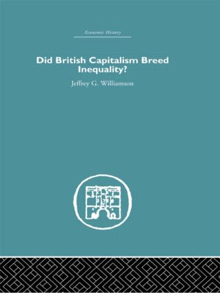 Did British Capitalism Breed Inequality? (Hardback) book cover