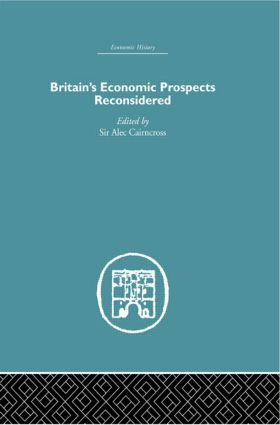 Britain's Economic Prospects Reconsidered (Hardback) book cover