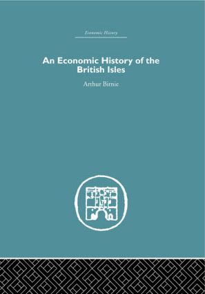 An Economic History of the British Isles: 1st Edition (Hardback) book cover