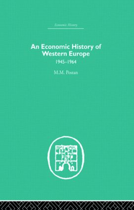 An Economic History of Western Europe 1945-1964 (Hardback) book cover