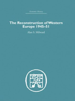 The Reconstruction of Western Europe 1945-1951 (Hardback) book cover