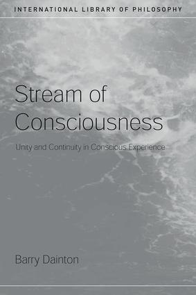 Stream of Consciousness: Unity and Continuity in Conscious Experience, 1st Edition (Paperback) book cover