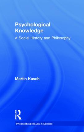 Psychological Knowledge: A Social History and Philosophy (Paperback) book cover