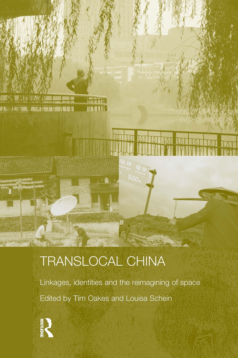 Translocal China: Linkages, Identities and the Re-imagining of Space book cover