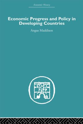 Economic Progress and Policy in Developing Countries (Hardback) book cover