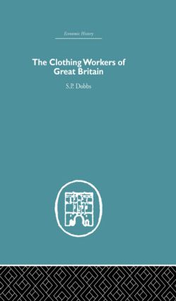The Clothing Workers of Great Britain (Hardback) book cover