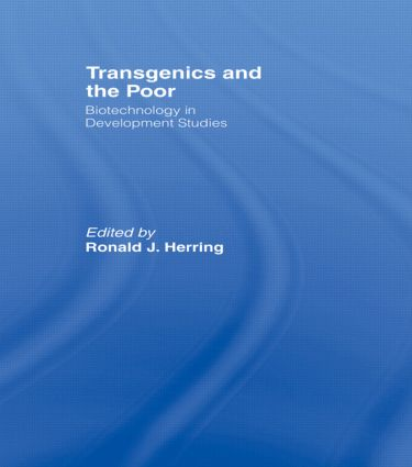 Transgenics and the Poor: Biotechnology in Development Studies (Hardback) book cover