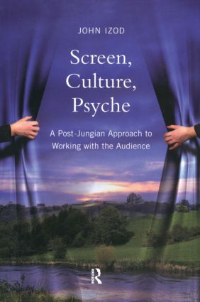 Screen, Culture, Psyche: A Post Jungian Approach to Working with the Audience (Paperback) book cover