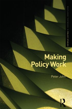 Making Policy Work: 1st Edition (Hardback) book cover